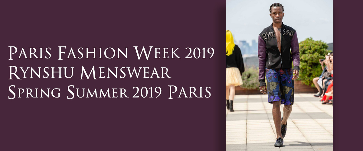 PARIS FASHION WEEK 2019 RYNSHU MENSWEAR SPRING SUMMER 2019 PARIS